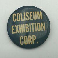 "Vintage Coliseum Exhibition Corp New York Badge Button 2"" Pinback Pin Rare  R7"