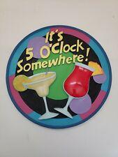 It's 5 O' Clock Somewhere Spoontiques Sign Wall Plaque Bar Decoration Margarita