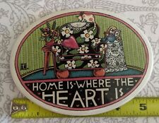 Mary Engelbreit ceramic plaque Home is Where Heart Is