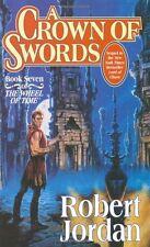 A Crown of Swords (The Wheel of Time, Book 7) by Robert Jordan