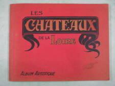 Les Châteaux de la Loire, Album artistique, photographies, vers 1930