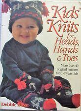 Kids Knits for heads hand & toes more than 40 original patterns for 0-7 year old