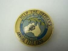 "Pin back badge 1920 ""Help the orphans"" Goodwood annual fete St.Vincent      2516"