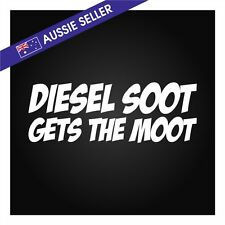 Diesel Soot Gets The Moot Sticker - White Suit Funny Patrol Hilux Navara GQ GU