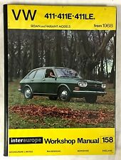 VW 411 Range (from 1968) Workshop Manual 158 (Hardback)