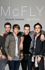 McFly - Unsaid Things...Our Story by Fletcher, Dougie Poynter & Tom Book The