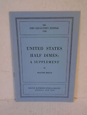The Coin Collector's Journal United States Half Dimes Supplement by Breen