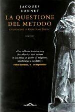 La questione del metodo - Giallo di Jaques Bonnet - Rilegato Ed. Barbera