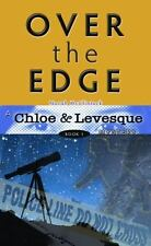Over the Edge Chloe and Levesque Mysteries