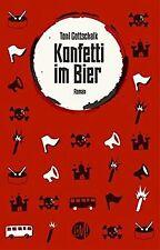 Konfetti im Bier: Roman von Gottschalk, Toni | Buch | Zustand sehr gut