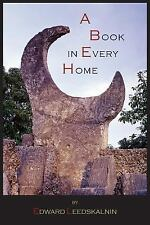 A Book in Every Home : Containing Three Subjects by Edward Leedskalnin (2012,...