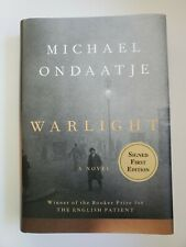 Warlight: A Novel Signed First Edition Michael Ondaatje (2018, Hardcover)