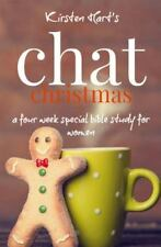 Chat: CHAT Christmas : A Four Week Special Bible Study for Women by Kirsten...