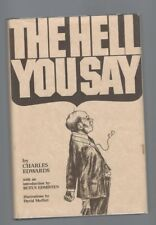 """THE HELL YOU SAY- """"Charles Edwards""""-1st Limited Edition #105/1000) 1980 SIGNED"""