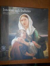 AA.VV. INTORNO AGLI INDUNO- SKIRA 2002