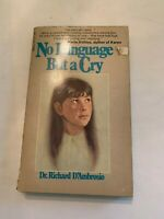 1979 No Language But A Cry by Richard D'Ambrosio Laurel 2nd Printing Paperback