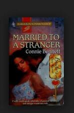 Harlequin Superromance: Married to a Stranger by Connie Bennett (1996,...