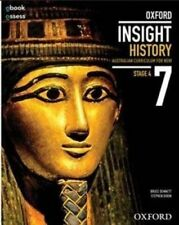 Oxford Insight History 7 AC for NSW Student Book + Obook/assess by Bruce Dennett
