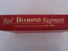 Red Diamond Regiment - The 17th Maine Infantry, 1862-1865