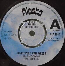 """ESCORTS - Disrespect Can Wreck - 7"""" Single DEMO"""