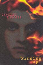 Burning Up by Caroline B. Cooney (Paperback, 2000)
