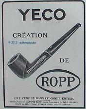 PUBLICITE PIPE YECO CREATION DE ROPP BAUME LES DAMES BESANCON DE 1924 FRENCH AD