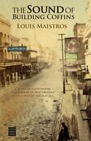 The Sound of Building Coffins [ Louis Maistros ] Used - Good