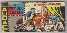 IL PICCOLO RANGER ( 3 ) terza sr. n. 22  ed. Araldo 1960 # ottimo