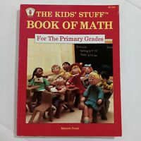 The Kids' Stuff Book of Math for the Primary Grades by Marjorie Frank (1988)