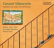 Canzoni Villanesche: Neapolitan Love Songs of the 16th Century (CD, May-2012, 2