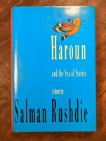 HAROUN AND THE SEA OF STORIES Salman Rushdie 1st Edition 1st Printing 1990 HCDJ
