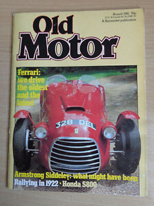 Old Motor Magazine Aug 1981 - Armstron Siddeley,Honda S800,Type 166 Ferrari