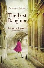 The Lost Daughter by Lucretia Grindle (2015, Paperback)