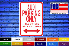 """Audi Parking Only All Other Tow 8""""x12"""" American White Aluminum Sign Novelty Buy!"""