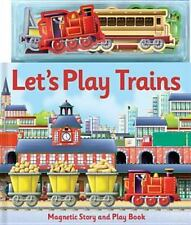 Lets Play Trains Magnetic Stor [With Magnets], , Good Book