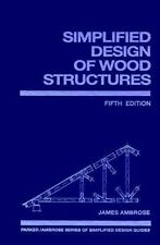 Simplified Design of Wood Structures (Parker/Ambrose Series of-ExLibrary