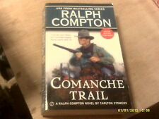 Comanche Trail by Ralph Compton , Carlton Stowers   2014     (r)