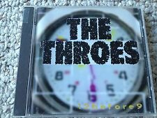 "The Throes ""12before9"" 12 before 9 CD, 1995 Rode Dog Records"