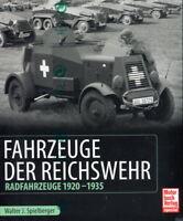 Fahrzeuge der Reichswehr - Radfahrzeuge 1920-1935 (Walter J. Spielberger)