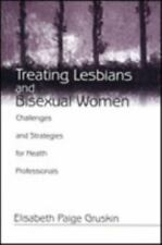Treating Lesbians and Bisexual Women: Challenges and Strategies for Health