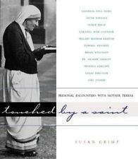 Touched by a Saint: Personal Encounters with Mother Teresa