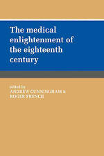 The Medical Enlightenment of the Eighteenth Century, , Very Good condition, Book