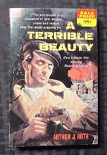 1960 A TERRIBLE BEAUTY by Arthur Roth 1st Dell Paperback FN+ 6.5 Robert Mitchum