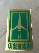 "3.5""X 6"" OLDSMOBILE Sticker (NEW Green & Gold VINYL) Vintage Look.....L@@K"