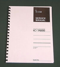 "Icom IC-7600 Service Manual: Complete with all 11"" X 17"" Foldouts (full color)"