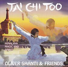 OLIVER SHANTI & FRIENDS - CD - TAI CHI TOO