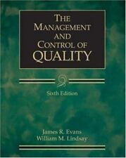 The Management and Control of Quality by James R. Evans and William M. Lindsay (
