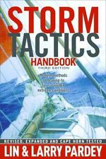 Storm Tactics Handbook: Modern Methods of Heaving-To for Survival in Extreme Con