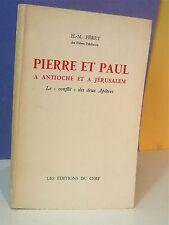 Féret, Pierre et Paul à Antioche et a Jérusalem - World FREE Shipping*