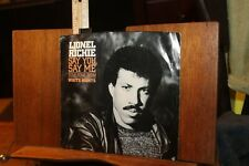 Vinyl 45 Picture Sleeve Lionel Richie Say You Say Me White Nights